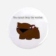"Wombat 3.5"" Button"