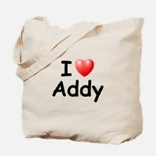 I Love Addy (Black) Tote Bag
