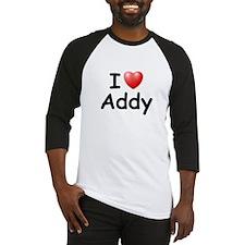 I Love Addy (Black) Baseball Jersey