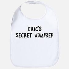 Erics secret admirer Bib