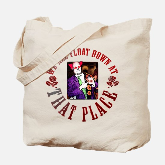 We All Float... Tote Bag