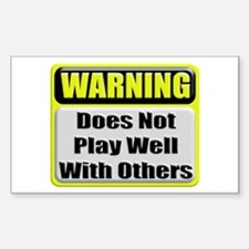 Does not play well with other Sticker (Rectangular