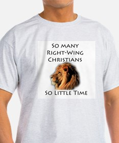 So Many Right Wing Christians Ash Grey T-Shirt