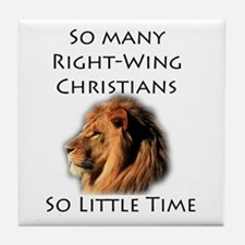 So Many Right Wing Christians Tile Coaster