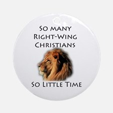 So Many Right Wing Christians Keepsake (Round)