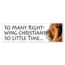 So Many Right Wing Christians Bumper Bumper Sticker