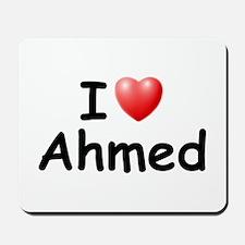 I Love Ahmed (Black) Mousepad