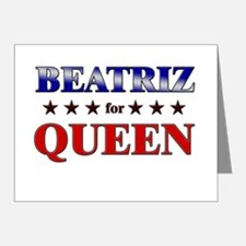 BEATRIZ for queen Note Cards (Pk of 20)