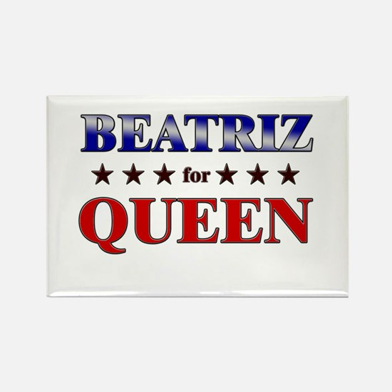 BEATRIZ for queen Rectangle Magnet