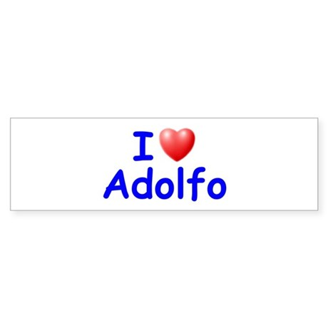 I Love Adolfo (Blue) Bumper Sticker
