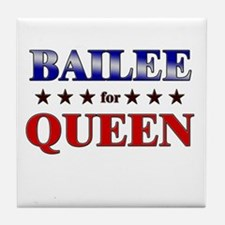 BAILEE for queen Tile Coaster