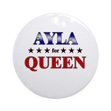 AYLA for queen Ornament (Round)