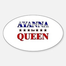 AYANNA for queen Oval Decal