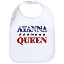 AYANNA for queen Bib