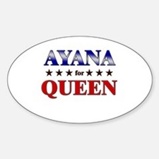 AYANA for queen Oval Decal