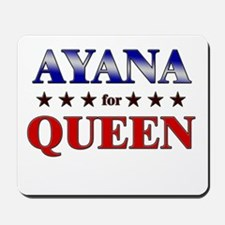 AYANA for queen Mousepad