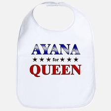 AYANA for queen Bib