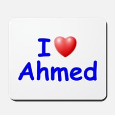 I Love Ahmed (Blue) Mousepad