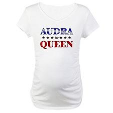 AUDRA for queen Shirt