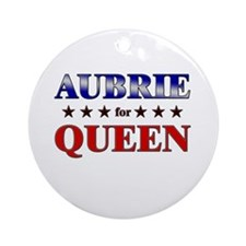 AUBRIE for queen Ornament (Round)
