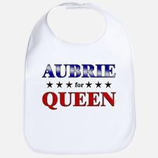 AUBRIE for queen Bib