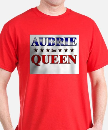 AUBRIE for queen T-Shirt