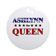 ASHLYNN for queen Ornament (Round)