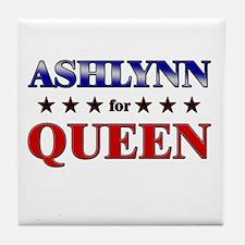 ASHLYNN for queen Tile Coaster