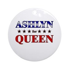 ASHLYN for queen Ornament (Round)