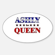 ASHLY for queen Oval Decal