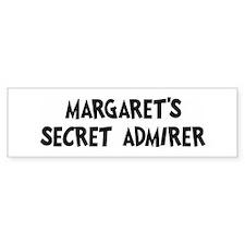 Margarets secret admirer Bumper Bumper Sticker