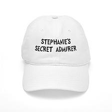 Stephanies secret admirer Baseball Cap