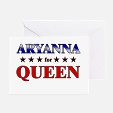 ARYANNA for queen Greeting Card