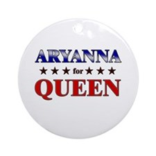 ARYANNA for queen Ornament (Round)