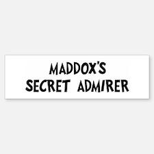 Maddoxs secret admirer Bumper Bumper Bumper Sticker