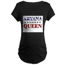 ARYANA for queen T-Shirt