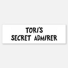 Toris secret admirer Bumper Bumper Bumper Sticker