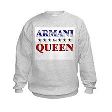 ARMANI for queen Sweatshirt