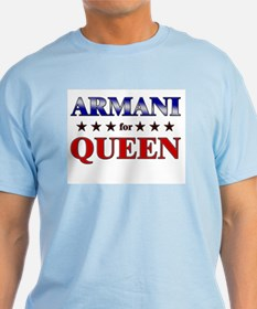 ARMANI for queen T-Shirt