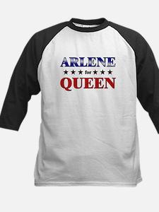 ARLENE for queen Tee