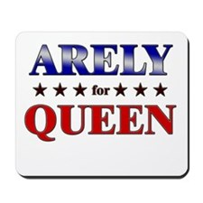 ARELY for queen Mousepad