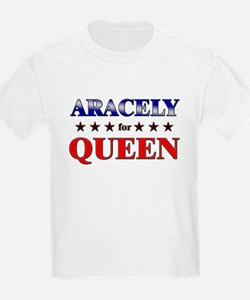 ARACELY for queen T-Shirt