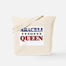 ARACELI for queen Tote Bag