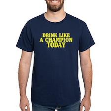 Drink Like Champion T-Shirt