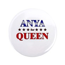 """ANYA for queen 3.5"""" Button"""