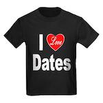 I Love Dates (Front) Kids Dark T-Shirt