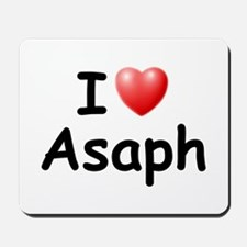 I Love Asaph (Black) Mousepad