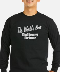 """The World's Best Delivery Driver"" T"