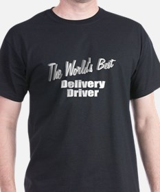 """The World's Best Delivery Driver"" T-Shirt"