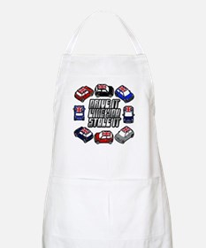 """DRIVE IT LIKE YOU STOLE IT"" BBQ Apron"